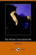 The Woman Thou Gaves...