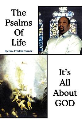Psalms of Life Its All About God