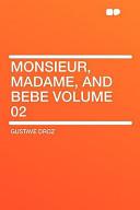 Monsieur, Madame, and Bebe