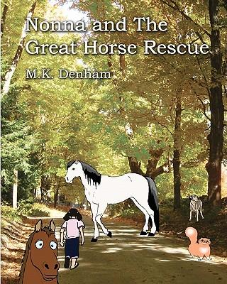 Nonna and the Great Horse Rescue