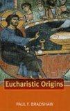 Eucharistic Origins