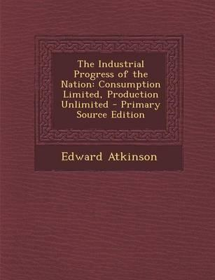 The Industrial Progress of the Nation