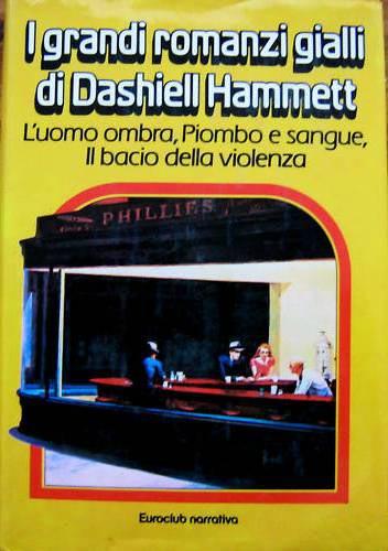I grandi romanzi gialli di Dashiell Hammett