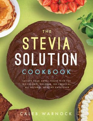 The Stevia Solution ...