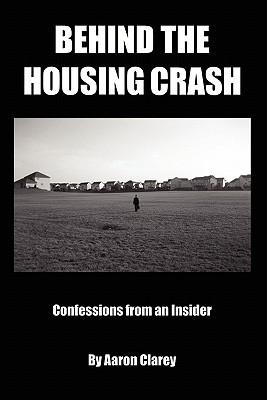 Behind the Housing Crash