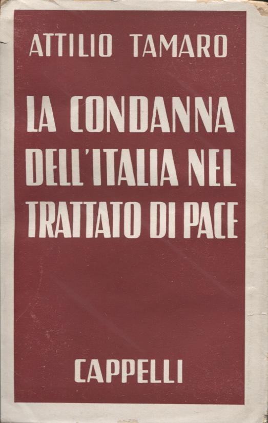 La condanna dell'Italia nel trattato di pace