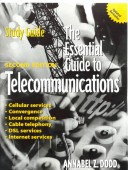 The Essential Guide to Telecommunications - Study Guide