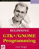 Beginning GTK+ and GNOME