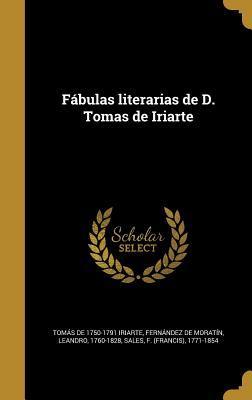 Fabulas Literarias de D. Tomas de Iriarte