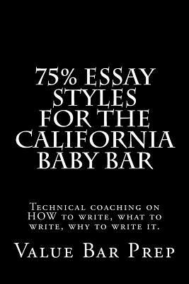 75% Essay Styles for the California Baby Bar