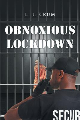 Obnoxious Lockdown