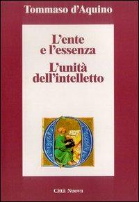 L'ente e l'essenza - L'unità dell'intelletto