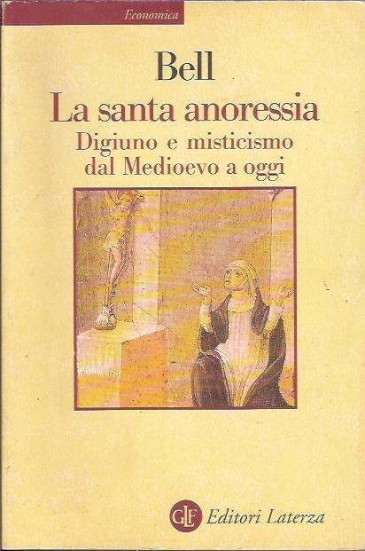 La santa anoressia