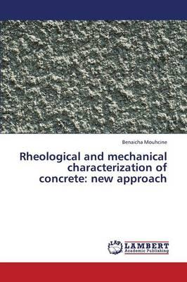 Rheological and mechanical characterization of concrete