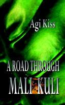 A Road Through Mali-Kuli