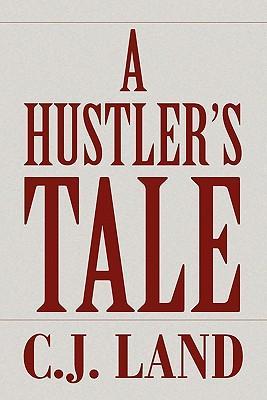 A Hustler's Tale
