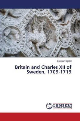 Britain and Charles XII of Sweden, 1709-1719