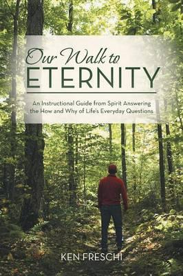 Our Walk to Eternity