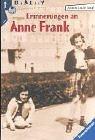 Erinnerungen an Anne Frank. Nachdenken über eine Kinderfreundschaft.