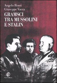 Gramsci tra Mussolin...