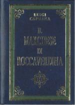 Il marchese di Rocca...