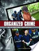 Organized Crime: From Trafficking to Terrorism