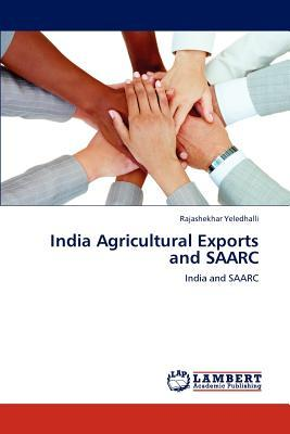 India Agricultural Exports and SAARC