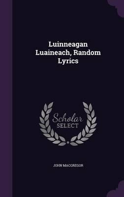 Luinneagan Luaineach...