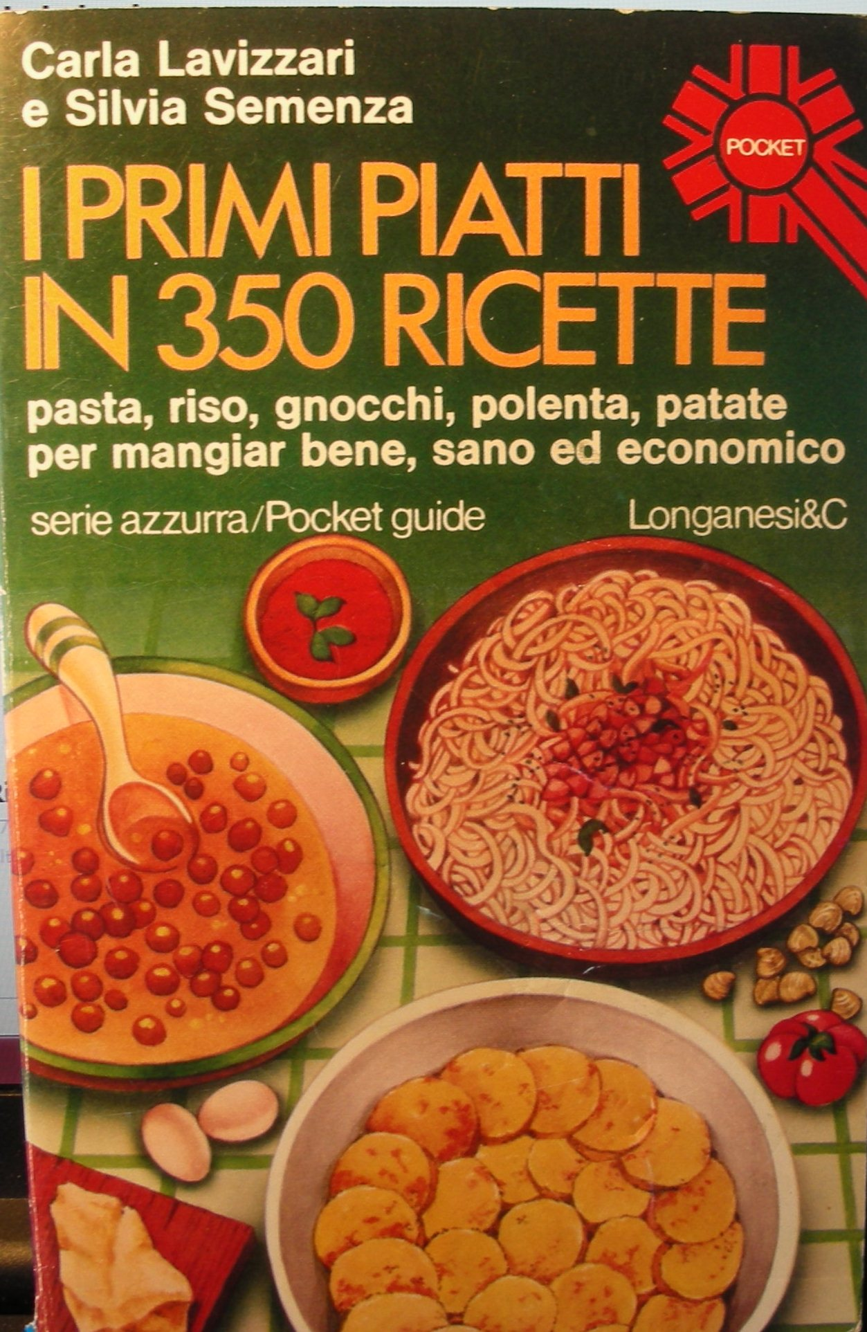 I primi piatti in 350 ricette