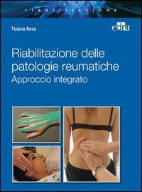 Riabilitazione integrata patologie reumatiche. Approccio integrato