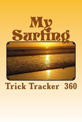My Surfing Trick Tra...