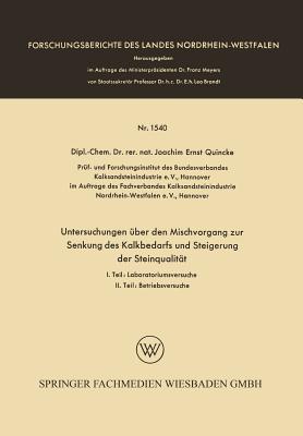 Untersuchungen Über Den Mischvorgang Zur Senkung Des Kalkbedarfs Und Steigerung Der Steinqualität