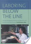 Laboring below the line