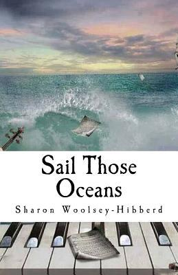 Sail Those Oceans