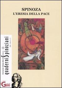 Spinoza. L'eresia della pace - Spinoza e Celan. Lingua, memoria, identità