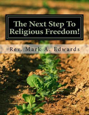 The Next Step to Religious Freedom!