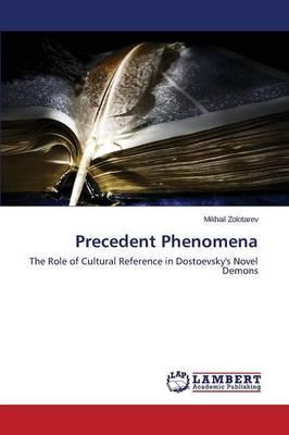 Precedent Phenomena