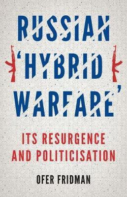 Russian 'Hybrid Warfare'