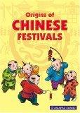 Origins Of Chinese Festivals