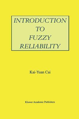 Introduction to Fuzzy Reliability
