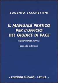 Il manuale pratico per l'ufficio del giudice di pace