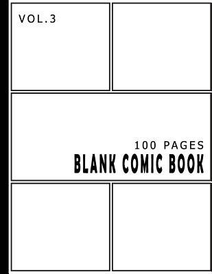 Blank Comic Book 100 Pages - Size 8.5 x 11 Inches Volume 3