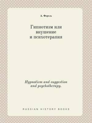 Hypnotism and Suggestion and Psychotherapy.