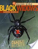 Black Widows: Deadly Biters
