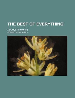 The Best of Everything; A Domestic Manual