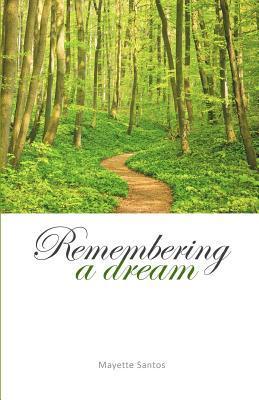 Remembering a Dream