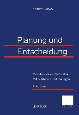 Planung Und Entscheidung