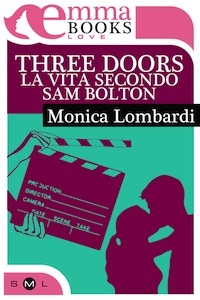 Three Doors. La vita...