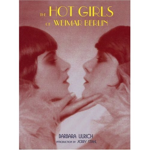 The Hot Girls of Weimar Berlin