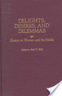 Delights, Desires, and Dilemmas